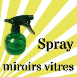 spray miroirs vitres